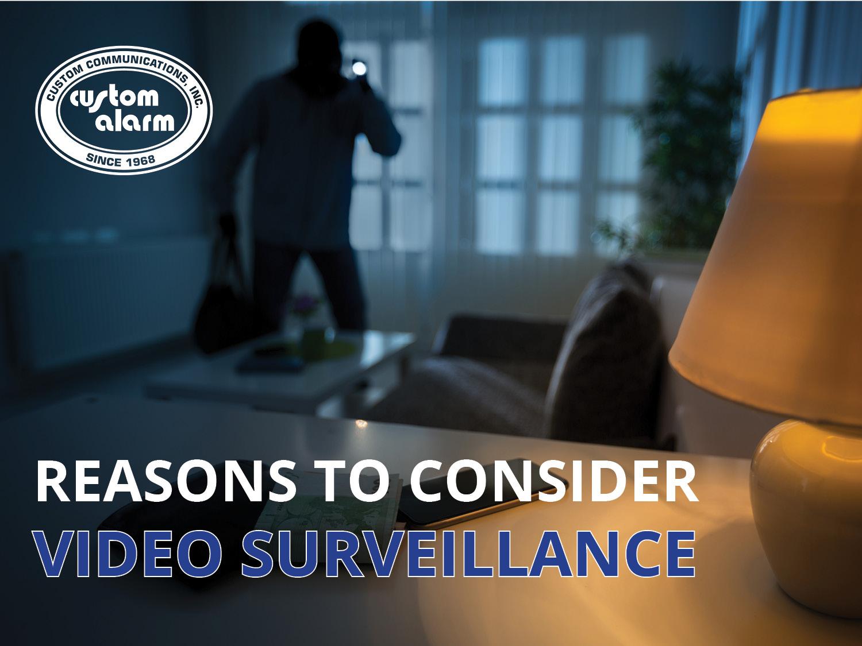 Reasons to consider video surveillance