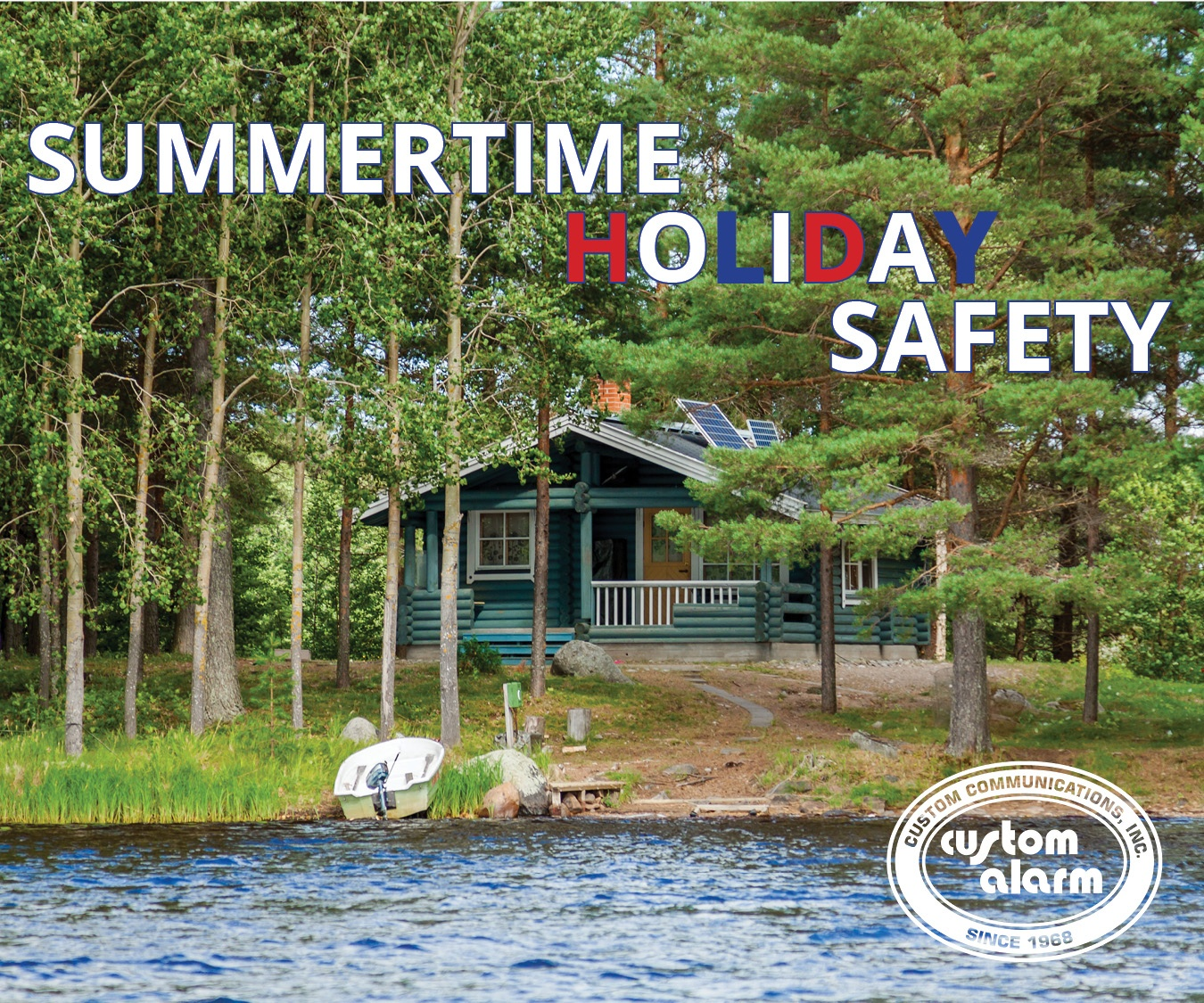 Summertime Holiday Safety